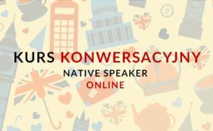 Kurs konwersacyjny z języka angielskiego z native speakerem online