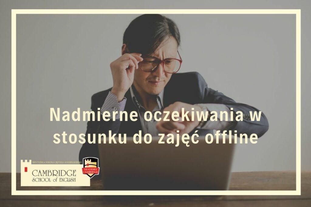 Naczyciel oczekuje na zajęcia online.