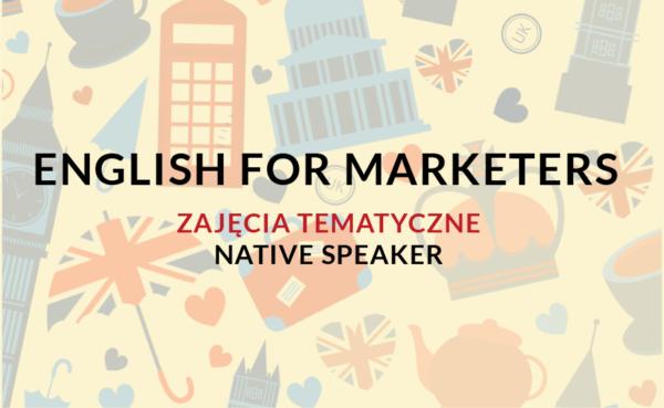 Kurs tematyczny Business english dla działów: marketing, obsługa klienta, sprzedaż online z Native speakerem
