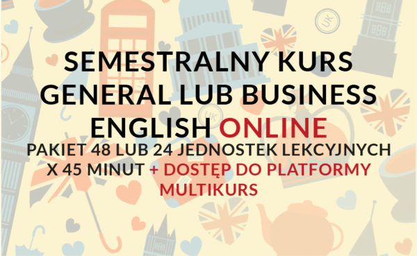Semestralny kurs General lub Business English online + dostęp do Multikurs