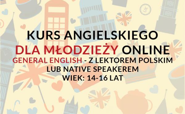 Kurs języka angielskiego online dla młodzieży/nastolatków w wieku 14-16 lat z lektorem polskim lub native speakerem weekendowo lub w tygodniu.