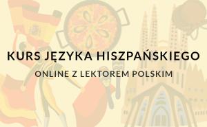Nauka języka hiszpańskiego online z lektorem polskim w szkole językowej w warszawie.